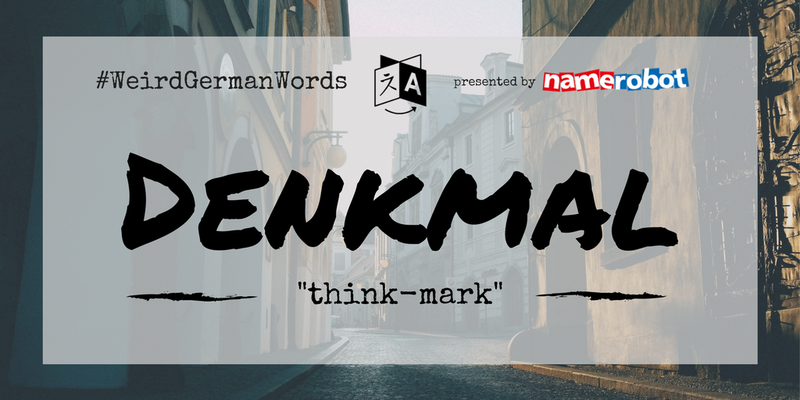 Denkmal-Weird-German-Words
