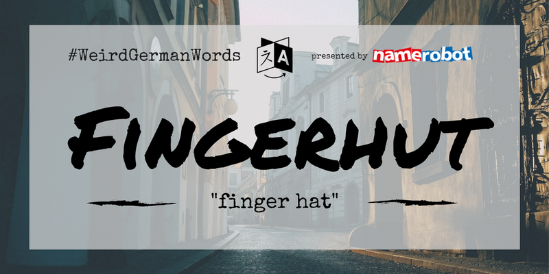 Fingerhut-Weird-German-Words