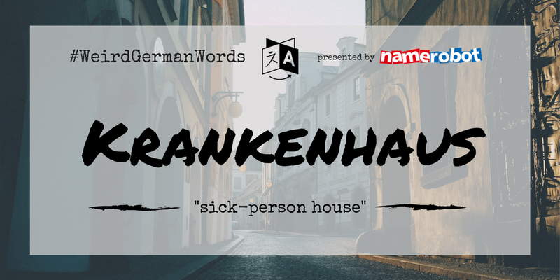 Krankenhaus-Weird-German-Words