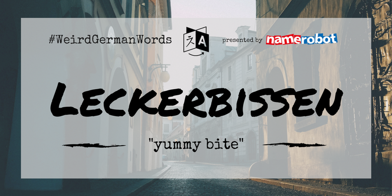 Leckerbissen-Weird-German-Words