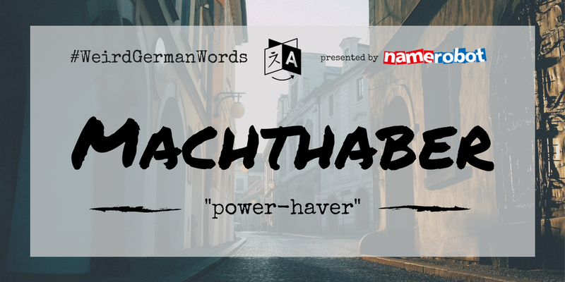 Machthaber-Weird-German-Words