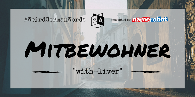 Mitbewohner-Weird-German-Words